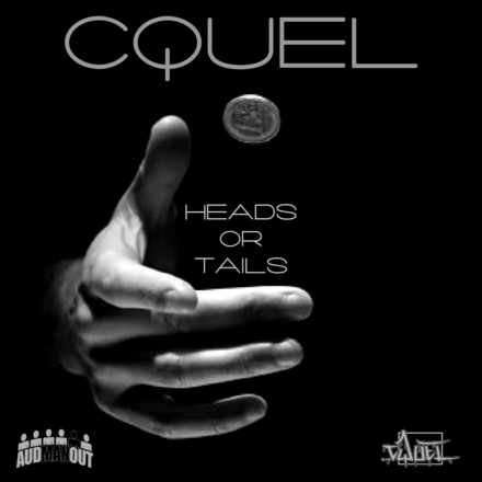 "Listen to ""Heads Or Tails"" by Canadian Rapper Cquel"
