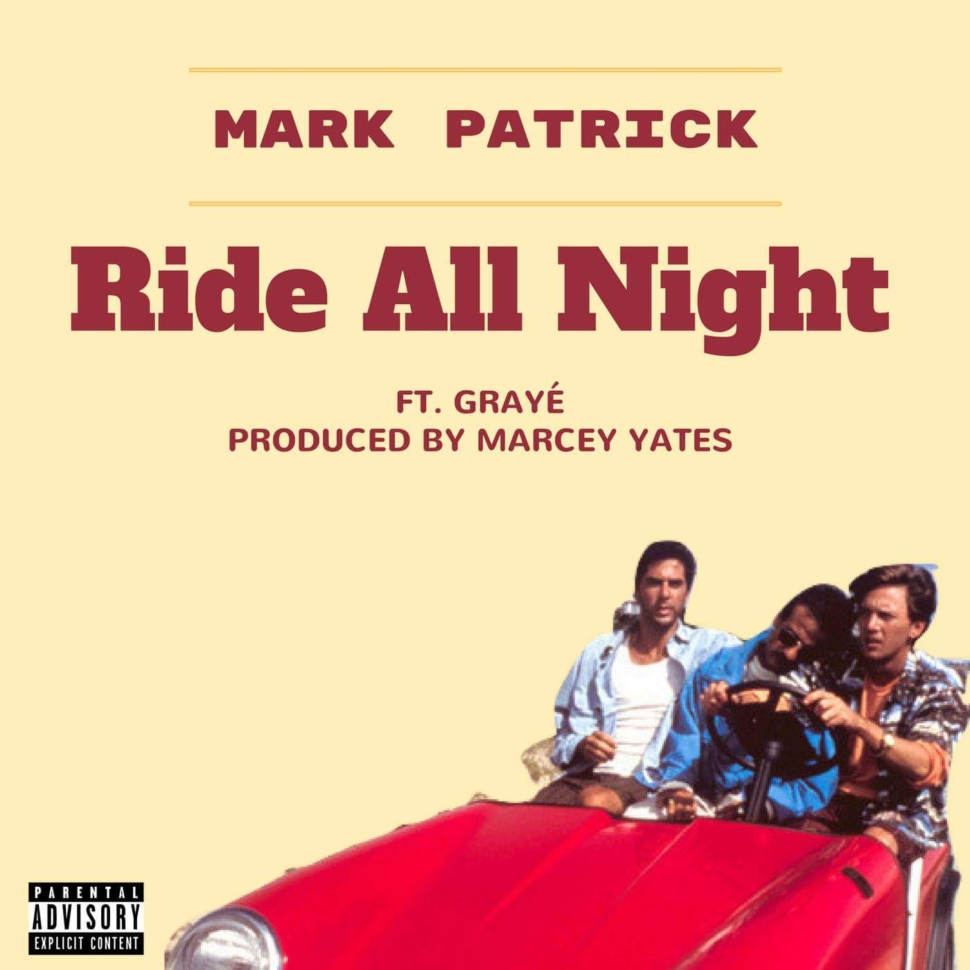 "Song of the Day: ""Ride All Night"" by Mark patrick"